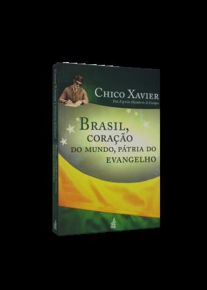 Brasil. Coração do Mundo. Pátria do Evangelho