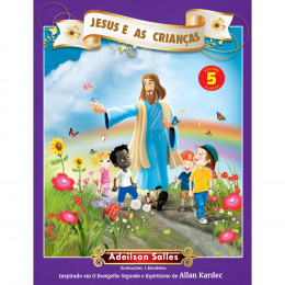 Jesus e as Crianças - Vol. 5