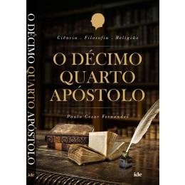 O Décimo Quarto Apóstolo