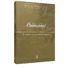Evangelho por Emmanuel. O - Comentários ao Evangelho Segundo João