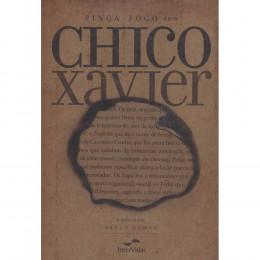 Pinga-Fogo com Chico Xavier [premium]